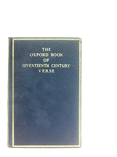 9780198121251: The Oxford Book of Seventeenth Century Verse
