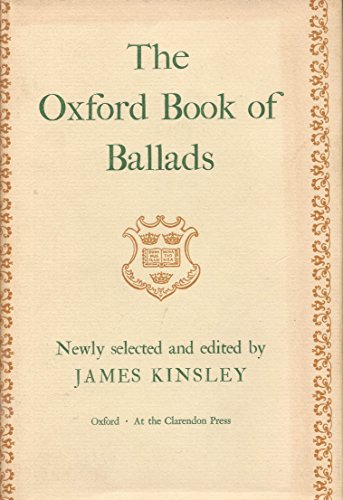 The Oxford Book of Ballads: James Kinsley