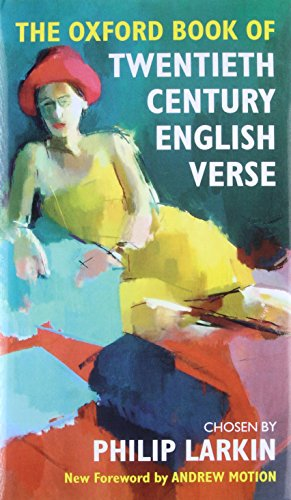 9780198121374: The Oxford Book of Twentieth Century English Verse (Oxford Books of Verse)