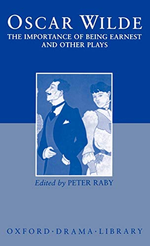 The Importance of Being Earnest and Other: Wilde, Oscar