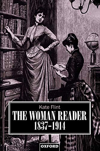 9780198121855: The Woman Reader, 1837-1914 (Clarendon Paperbacks)