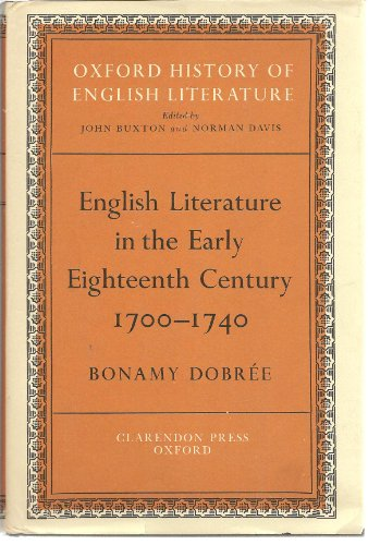 9780198122050: English Literature in the Early Eighteenth Century, 1700-1740