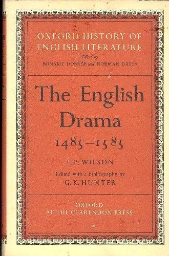 9780198122098: The English Drama, 1485-1585 (Oxford History of English Literature)