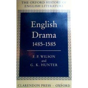 9780198122326: The English Drama 1485-1585 (Oxford History of English Literature)