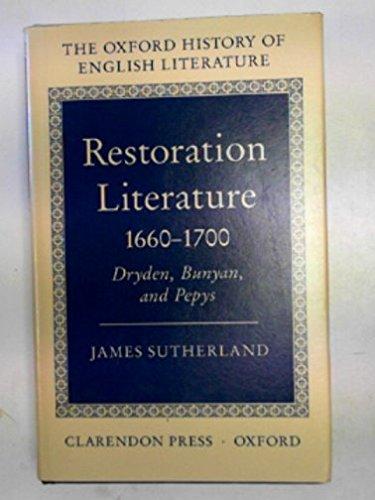 9780198122340: Restoration Literature 1660-1700: Dryden, Bunyan, and Pepys (Oxford History of English Literature)
