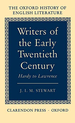 9780198122401: Writers of the Early Twentieth Century: Hardy to Lawrence (Oxford History of English Literature)