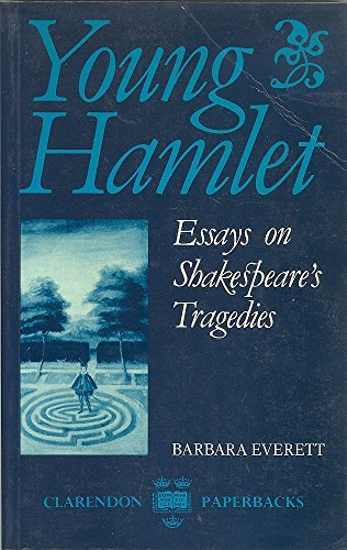 9780198122548: Young Hamlet: Essays on Shakespeare's Tragedies (Clarendon Paperbacks)