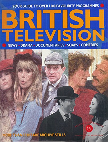 9780198122678: British Television: An Illustrated Guide