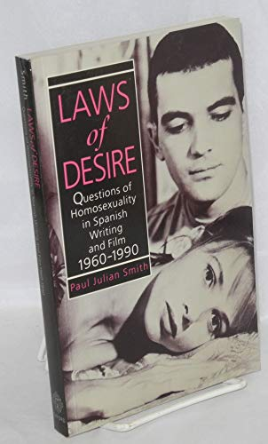 9780198122753: Laws of Desire: Questions of Homosexuality in Spanish Writing and Film 1960-1990 (Oxford Hispanic Studies)