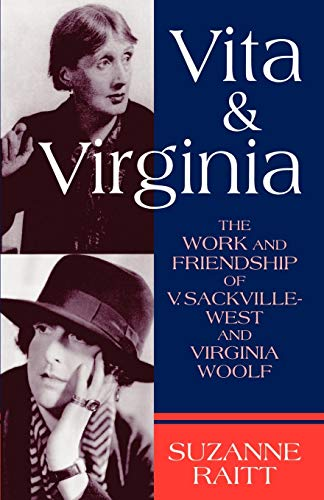 9780198122777: Vita and Virginia: The Work and Friendship of V. Sackville-West and Virginia Woolf
