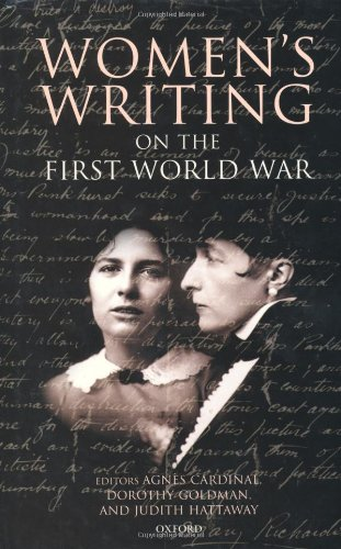 9780198122807: Women's Writing on the First World War