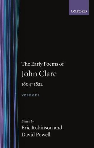 9780198123149: The Early Poems of John Clare 1804-1822: Volume I: Vol 1 (Oxford English Texts)