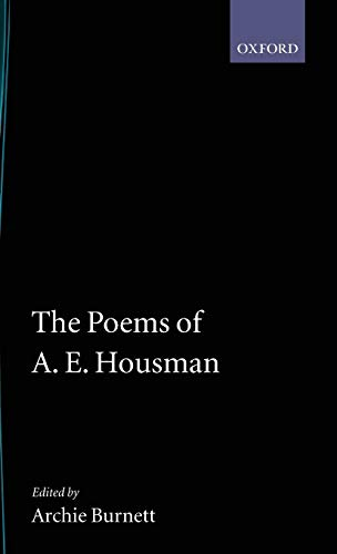 9780198123224: The Poems of A. E. Housman (|c OET |t Oxford English Texts)