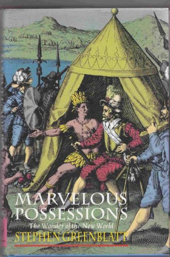 9780198123828: Marvelous Possessions: The Wonder of the New World (Clarendon Lectures)