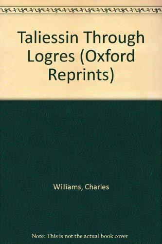 Taliessin Through Logres: Williams, Charles