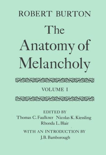 9780198124481: 001: The Anatomy of Melancholy: Volume I: Text (|c OET |t Oxford English Texts)