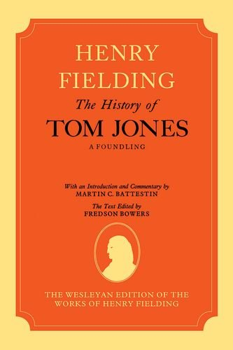9780198124726: The Wesleyan Edition of the Works of Henry Fielding: The History of Tom Jones: A Foundling, Volumes I and II: v. 1 & 2