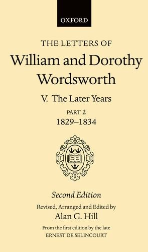 9780198124825: The Letters of William and Dorothy Wordsworth: Volume V. The Later Years: Part 2. 1829-1834: The Later Years Vol 5
