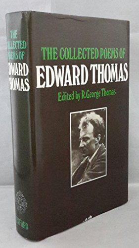 The Collected Poems of Edward Thomas: Thomas, Edward