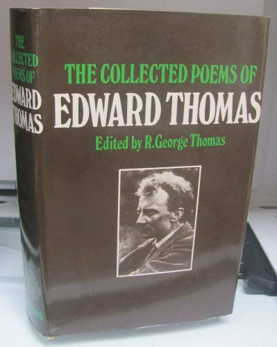 9780198125679: The Collected Poems of Edward Thomas