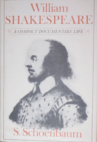 9780198125754: William Shakespeare: A Documentary Life