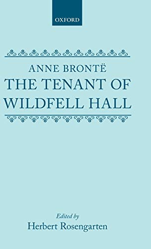 9780198125969: The Tenant of Wildfell Hall (Clarendon Edition of the Novels of the Brontës)