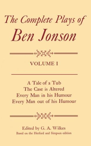 The Complete Plays of Ben Jonson (4 volume set): Jonson, Ben