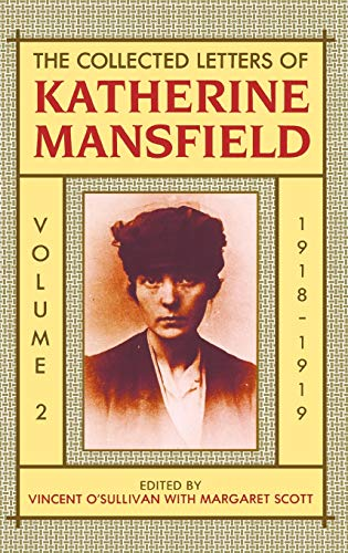 9780198126140: 2: The Collected Letters of Katherine Mansfield: Volume Two: 1918-September 1919