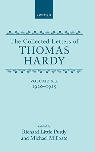 9780198126232: The Collected Letters of Thomas Hardy, Vol. 6: 1920-1925