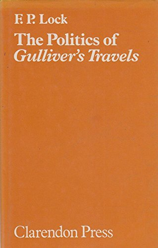 "9780198126560: Politics of ""Gulliver's Travels"""