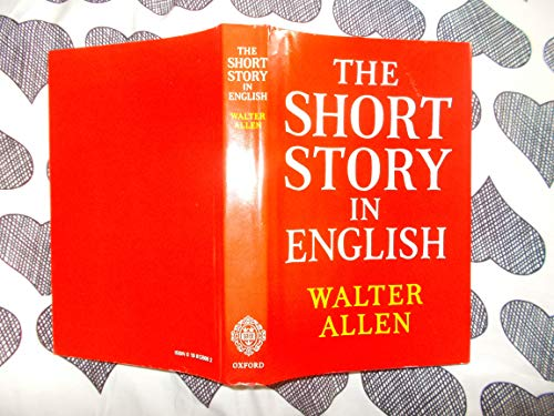 9780198126669: The Short Story in English