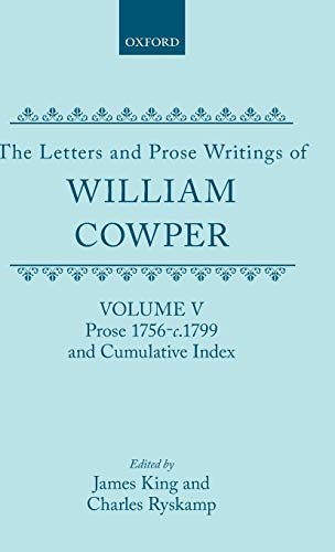 9780198126904: 005: The Letters and Prose Writings of William Cowper: Volume 5: Prose 1756-1798 and Cumulative Index
