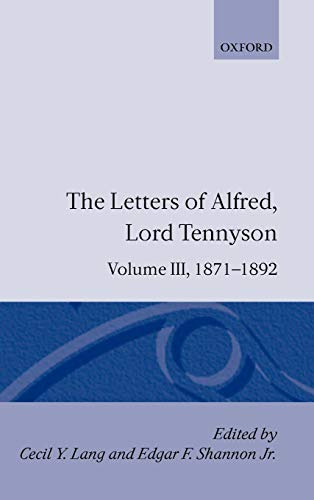 9780198126928: The Letters of Alfred Lord Tennyson: Volume III: 1871-1892: 1871-92 Vol 3