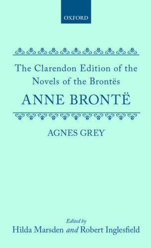 9780198126935: Agnes Grey (Clarendon Edition of the Novels of the Brontës)
