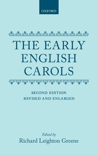 9780198127154: The Early English Carols (|c OET |t Oxford English Texts)