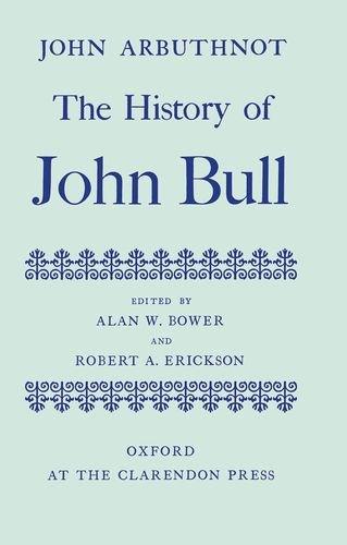The History of John Bull: John Arbuthnot