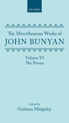 9780198127345: The Miscellaneous Works of John Bunyan: Volume 6: The Poems (|c OET |t Oxford English Texts)