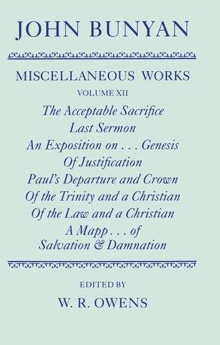 The Miscellaneous Works of John Bunyan: Volume: John Bunyan