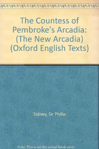 9780198127437: The Countess of Pembroke's Arcadia: (The New Arcadia) (|c OET |t Oxford English Texts)