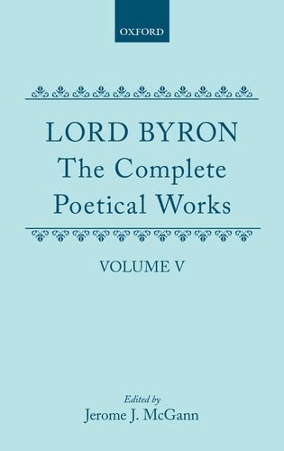 9780198127574: The Complete Poetical Works, Volume 5 : Don Juan (Oxford English Texts)