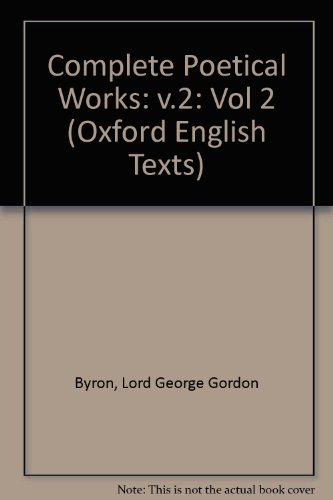 9780198127642: The Complete Poetical Works: Volume II: Childe Harold's Pilgrimage (|c OET |t Oxford English Texts)
