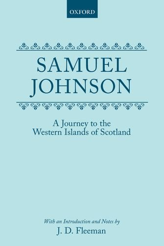 9780198127666: Journey to the Western Islands of Scotland (Oxford English Texts): With an Introduction and Notes by J. D. Fleeman