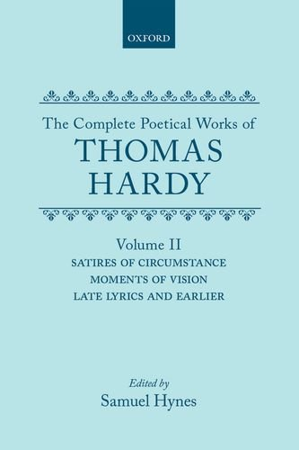 The Complete Poetical Works of Thomas Hardy: Thomas Hardy