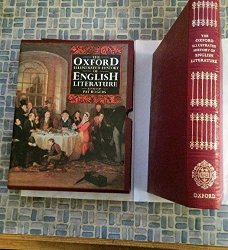 9780198128168: The Oxford Illustrated History of English Literature