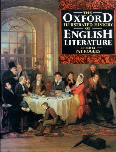 The Oxford Illustrated History of English Literature: Pat Rogers