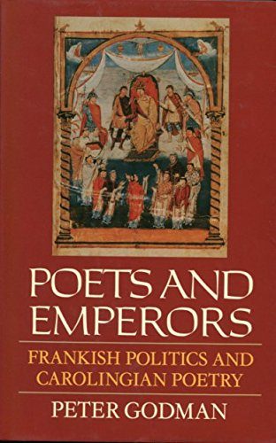 9780198128205: Poets and Emperors: Frankish Politics and Carolingian Poetry