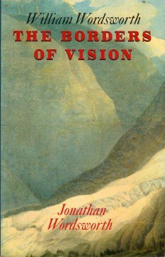 William Wordsworth: The Borders of Vision: Wordsworth, Jonathan