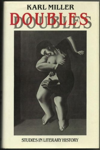 9780198128410: Doubles: Studies in Literary History