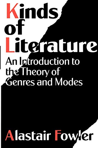 9780198128571: Kinds of Literature: An Introduction to the Theory of Genres and Modes