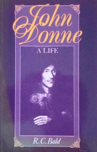 9780198128700: John Donne: A Life